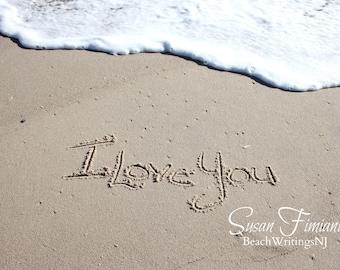 I Love You in the Sand Printed fine art photo Names in Sand Beach Writing