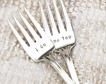 Hand Stamped Vintage Wedding Forks - I do and Me too forks with dated handles,  cake forks, dessert forks, engagement gift