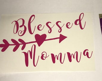 Blessed momma decal// blessed // christian gift // blessed decal/ gift for mom/ mom gift/ gift for her/ personalized