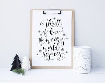 A thrill of hope, the weary world rejoices, Christmas printable decor wall art, Christmas Sign, Holiday typography decor