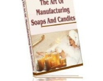 How To Make Soaps and Candles Recipes and Gift Basket Ideas - Ebooks