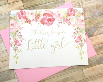 I'll always be your little girl - Wedding card for Father Dad - To my Dad on my Wedding Day - Bridal Party - Vintage Wedding Card - HEIRLOOM