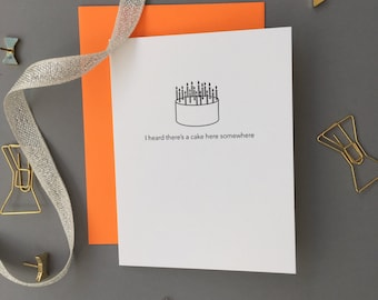 Funny Sarcastic. Cake Here Somewhere Birthday Letterpress Card