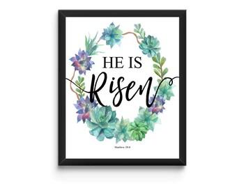 He is Risen - Easter/Bible Verse Print - Instant Download