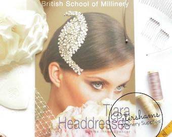 The British School of Millinery Tiara Headdresses Book by Denise Innes-Spencer