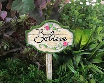 """Miniature """"Believe"""" Sign"""