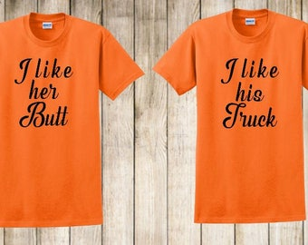His and Her shirts, I Like His Truck, I Like Her Butt FREE SHIPPING