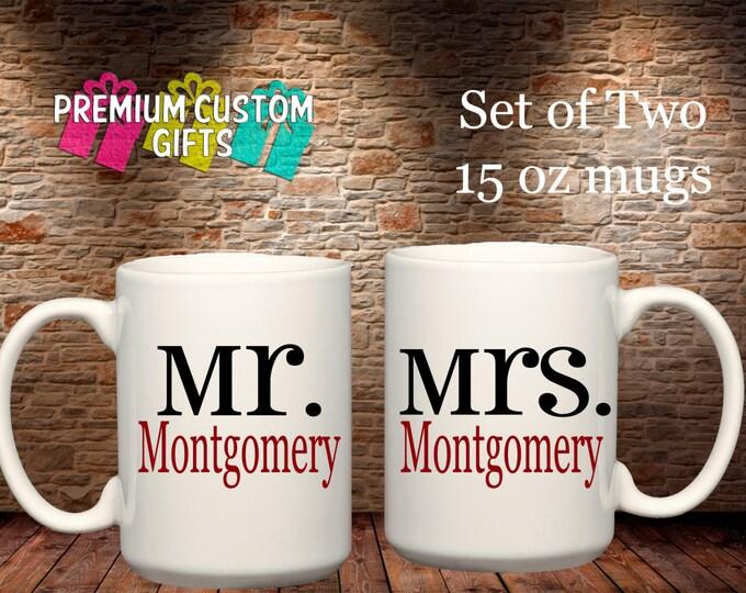 Set of Two 15 Oz Ceramic Mugs - Custom Mr and Mrs Mugs - Coffee Cup - Personalized Mugs - Custom Coffee Cups