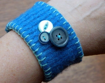 Felted Wrist Cuff , Recycled, Re-purposed, Teal Blue, Eco Friendly