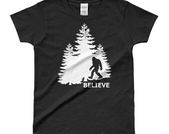 Believe Bigfoot Sasquatch Yeti in the Forest Ladies' T-shirt