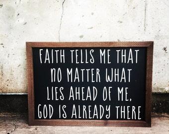 Faith Tells Me sign