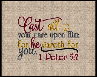Cast all your cares upon Him Embroidery Design 1 Peter 5:7 Machine Embroidery Design 5 sizes 5x7, 8x10, 11x8 and others