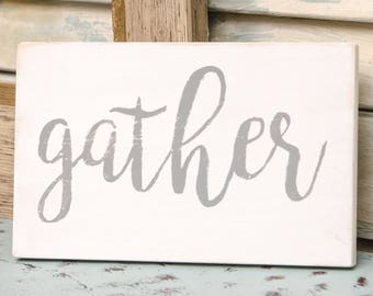 Gather Sign - Gather Decor - Gather Wood Sign - Gather Wall Decor - Farmhouse Signs - Farmhouse Sign - Farmhouse Decor - Gather Sign Decor