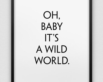 printable 'oh baby it's a wild world' wall decor // instant download home decor print // black and white nursery decor // kids room poster