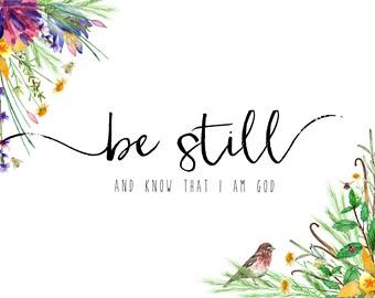 Be Still   Print