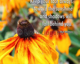 "Inspirational quote poster. Photograph of yellow and orange ""Black-Eyed Susan"" flowers."