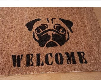 Coir Pug Door Mat Welcome - Hand Painted - 45 x 50 cm Can be Personalised