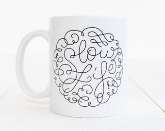 Mug message Slow Life lettering / made to order / black / ceramic