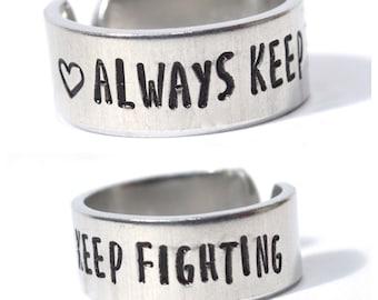 Always Keep Fighting Aluminum metal stamped Adjustable Ring