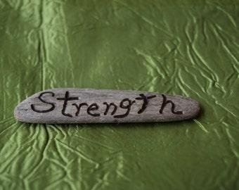 "Pacific Drift Wood ""Strength/Power"""
