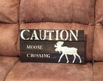 Pallet Moose Crossing Sign