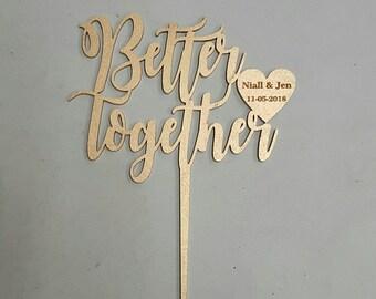Cake Topper - Better Together