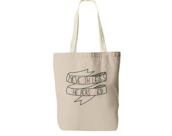 Nevertheless She Persisted Tote Bag - She was Warned  - Feminist Tote - Nasty Woman - Resist Tote Bag  -  Protest Tote Bag - Womens Rights