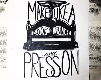Make like a bookbinder and press on encouragement poster