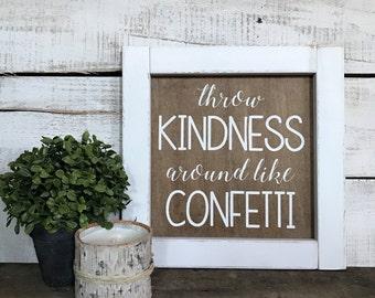 Kindness Farmhouse Sign