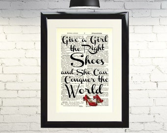 Dictionary Art Print Give A Girl The Right Shoes Framed Vintage Poster Picture Handmade Original Artwork Book Page Gift