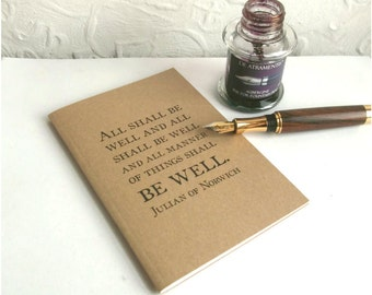 All Shall Be Well Notebook | Quotation Typography Journal | Lined A6 Kraft Writing Book, Ruled Recycled Paper | Literary Gift for Writer