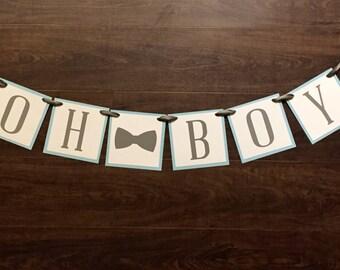 Oh Boy banner, baby shower banner, baby boy banner