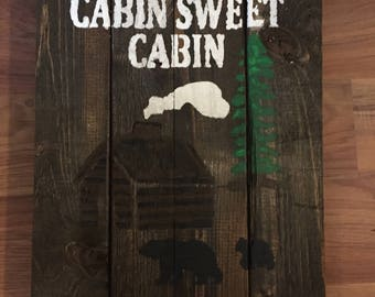 Cabin Sweet Cabin rustic wood sign
