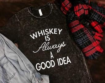 Whiskey is Always a Good Idea