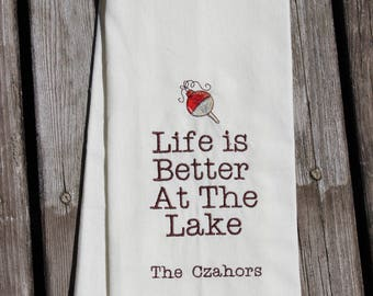 Housewarming Gift, Personalized Dish Towel with Vintage Bobber for the Cabin, Cottage or Lake, Embroidered, Life Is Better At The Lake