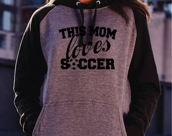 This Mom Loves Soccer Hoodie. Funny Soccer Hoodie. Crazy Soccer Mom Hoodie. Soccer Mom Fashion. Soccer Mom Gift. Soccer Fan. Soccer Gift.