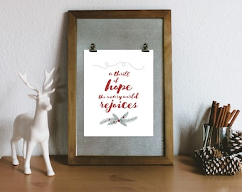 PRINTABLE - A Thrill of Hope the Weary World Rejoices - Holiday Art Print - Holiday Decor