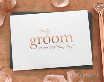 ROSE GOLD FOIL Wedding Card to Your Bride or Groom on Your Wedding Day Card for Groom, Fiance, Love on Our Wedding Day Notecard CS08 Single