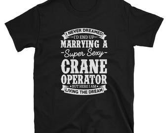 Crane Operator's Wife Shirt Gift T-Shirts