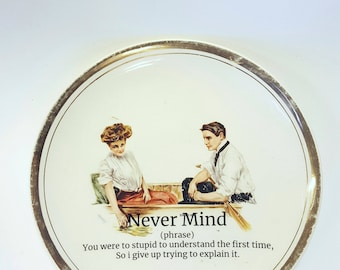 Never Mind, defined, christy china plate,