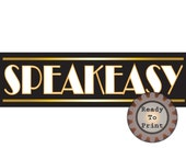 Speakeasy Banner Printable Art Deco PDF 24 by 72 Inch Party Sign Gold White Black Prohibition Roaring 20s Gatsby Era Party Wedding Sign
