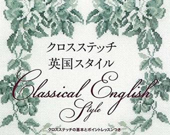 """Embroidery Needlework Cross Stitch Book """" Classical English Style"""" Free shipping from Japan"""
