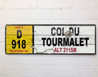 Vintage Cycling French Street Sign COL DU TOURMALET