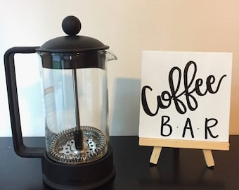 Coffee Bar Table Sign with Easel