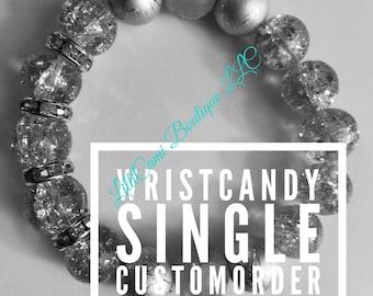 WristCandy Single CustomOrder