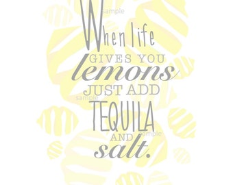 When Life Gives You Lemons - Wall Print - Instant Download