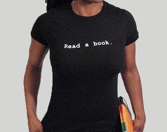 Read a Book shirt for women, Round neck, Short sleeves, Cotton shirt, Womens shirt, Black shirt