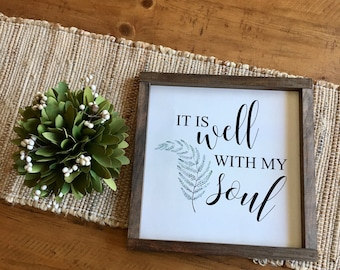 """12x12 """"It is well with my soul"""" Wood Sign"""