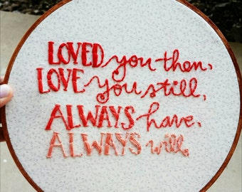 Love Quote • Hand Embroidery