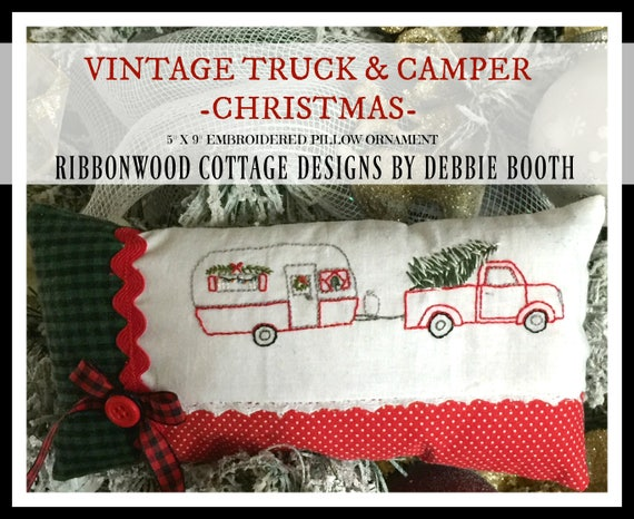 """Vintage Truck and Camper Trailer Christmas Embroidered Ornament Pillow - 5"""" x 9"""" PDF Pattern"""